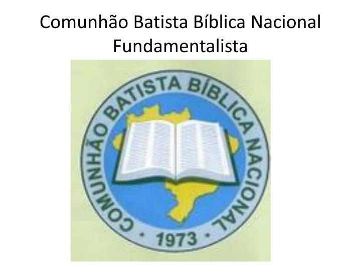 Comunhão Batista Bíblica Nacional