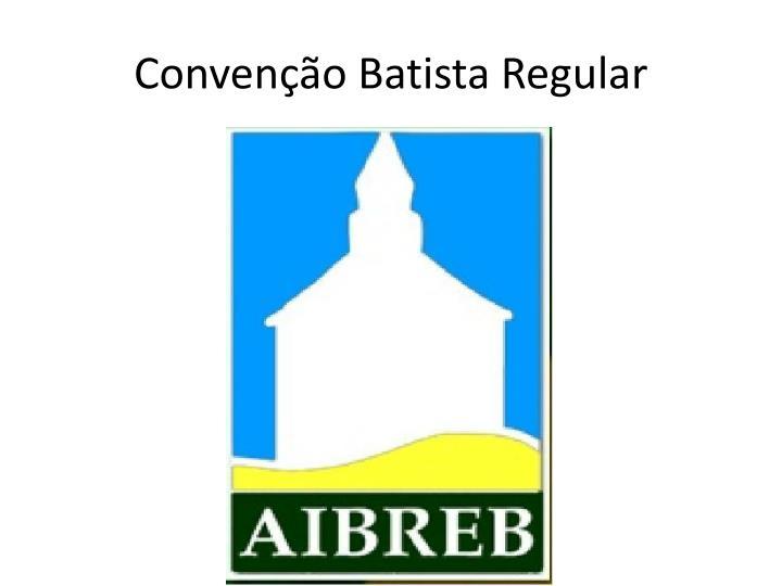 Convenção Batista Regular