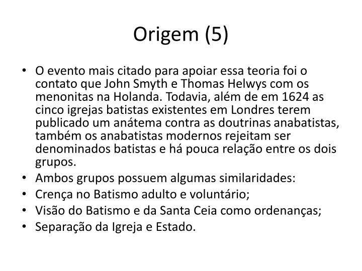 Origem (5)