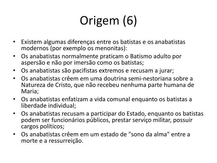 Origem (6)