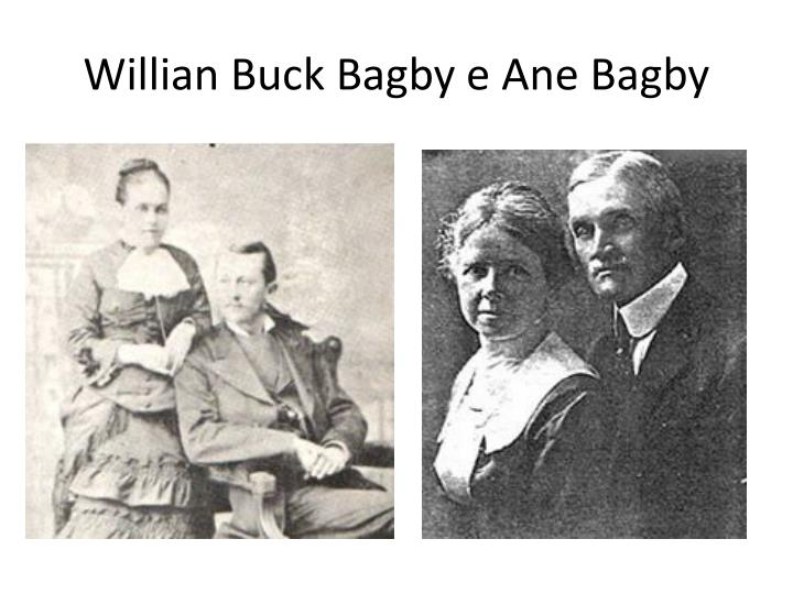 Willian Buck Bagby e Ane Bagby