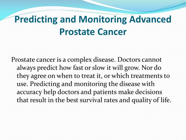 Predicting and Monitoring Advanced Prostate Cancer