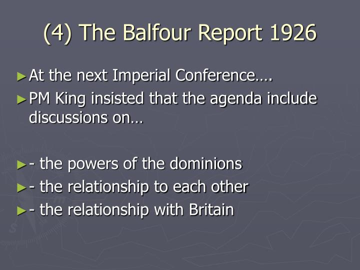 (4) The Balfour Report 1926