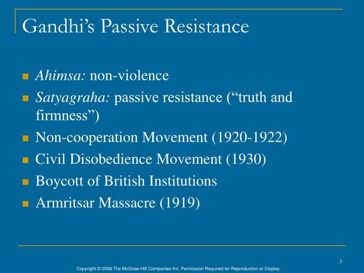Gandhi's Passive Resistance
