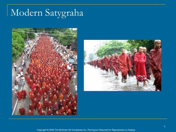Modern Satygraha
