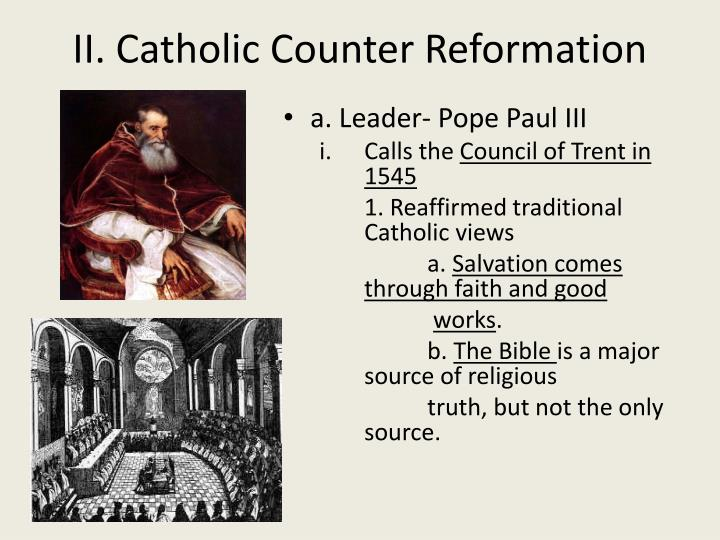 essay catholic counter reformation Analyze the aims, methods, and degree of success of the catholic reformation (counter-reformation) in the sixteenth century 9-6: responding to this essay counter-reformation refers to the catholic church's response to the ap® european history 2006 scoring guidelines © 2006 the.