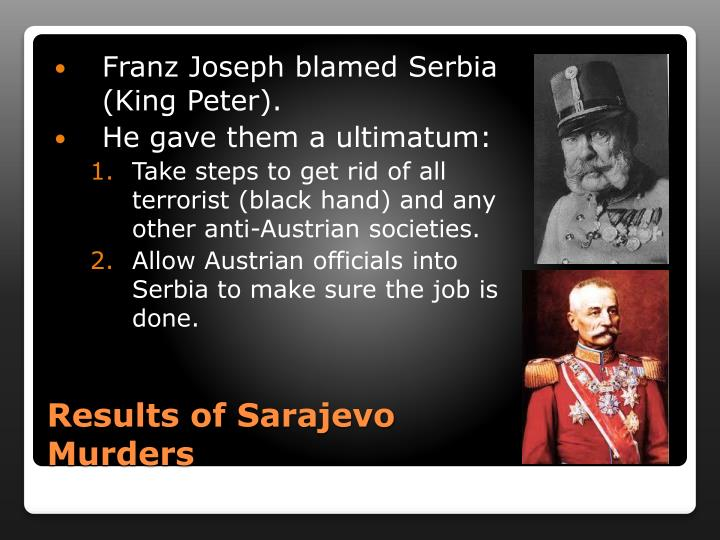 Franz Joseph blamed Serbia