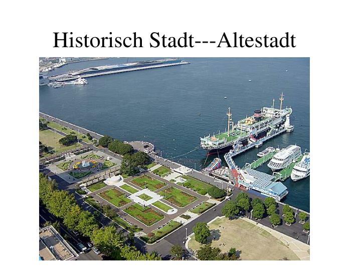 Historisch Stadt---Altestadt