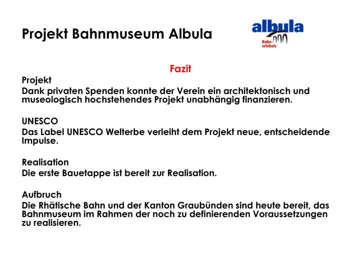 Projekt Bahnmuseum Albula