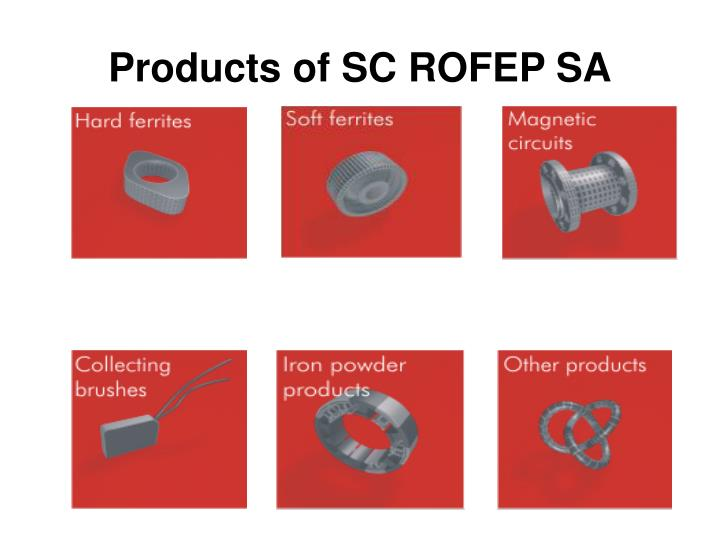 Products of SC ROFEP SA