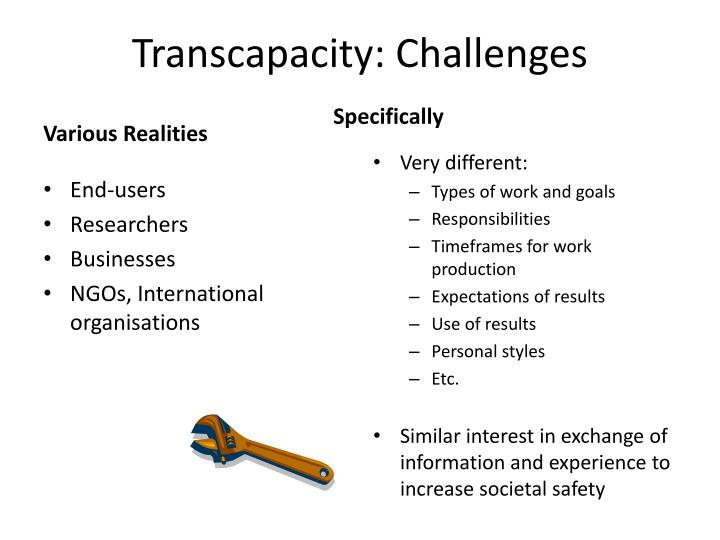 Transcapacity: Challenges