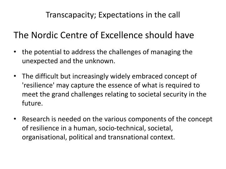 Transcapacity; Expectations in the call