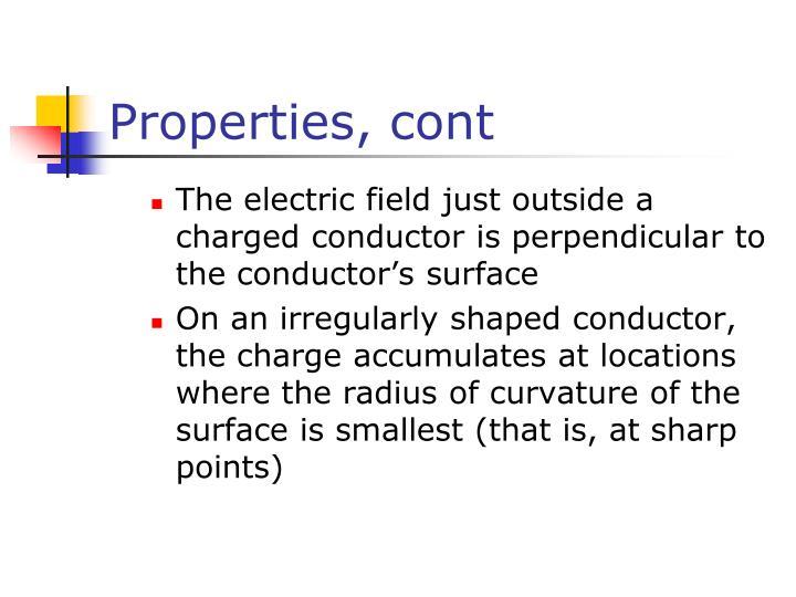 Properties, cont