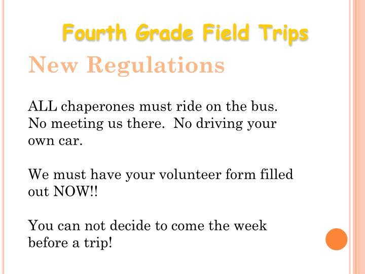Fourth Grade Field Trips