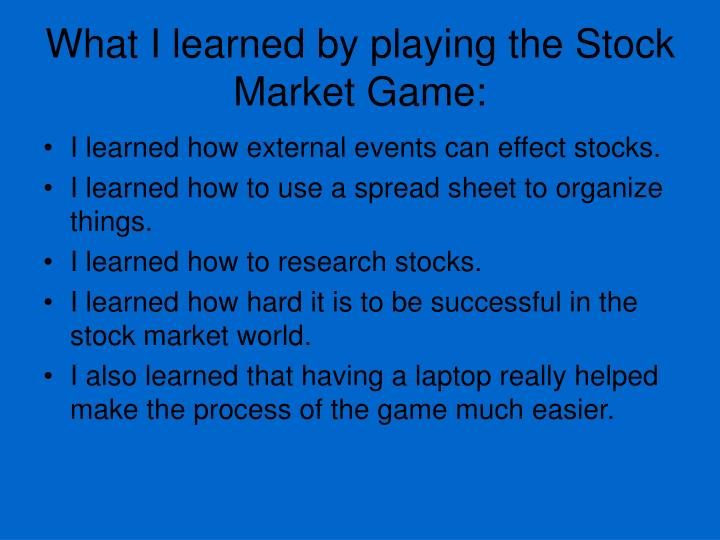 What I learned by playing the Stock Market Game: