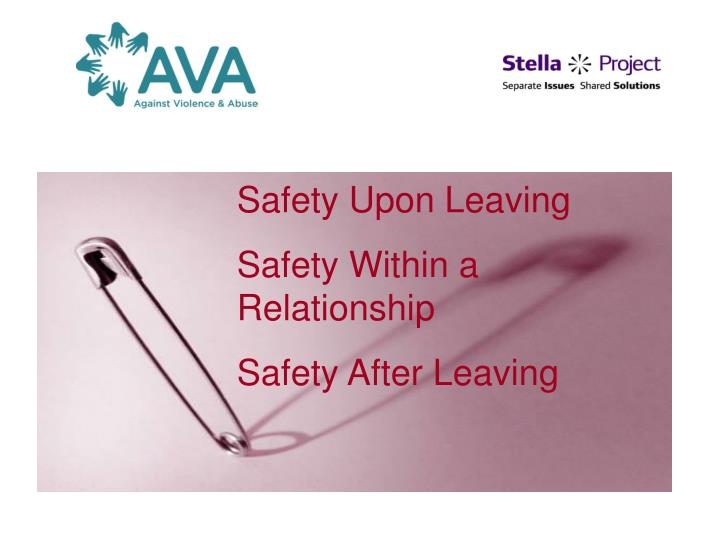 Safety Upon Leaving
