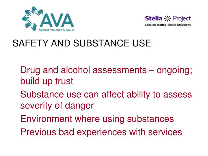 SAFETY AND SUBSTANCE USE