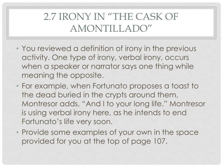 "the cask of amontillado 6 essay Irony revenge has been sought after for many reasons so as quirky as this one, the short story ""the cask of amontillado"", by edgar allan poe montresor has."