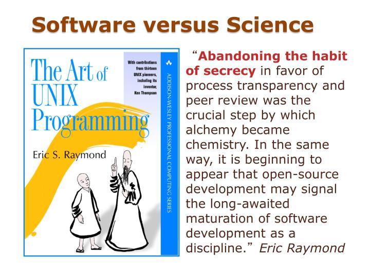 Software versus Science