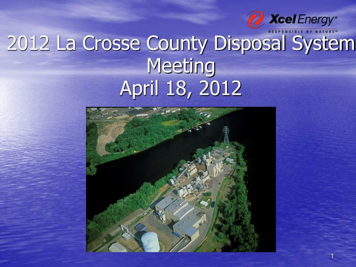 2012 La Crosse County Disposal System Meeting