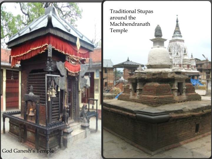 Traditional Stupas around the Machhendranath Temple
