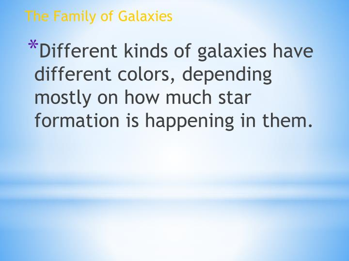 The Family of Galaxies