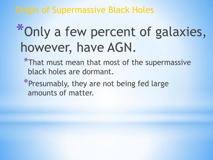 Origin of Supermassive Black Holes