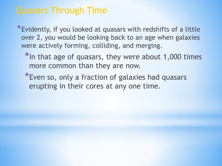 Quasars Through Time