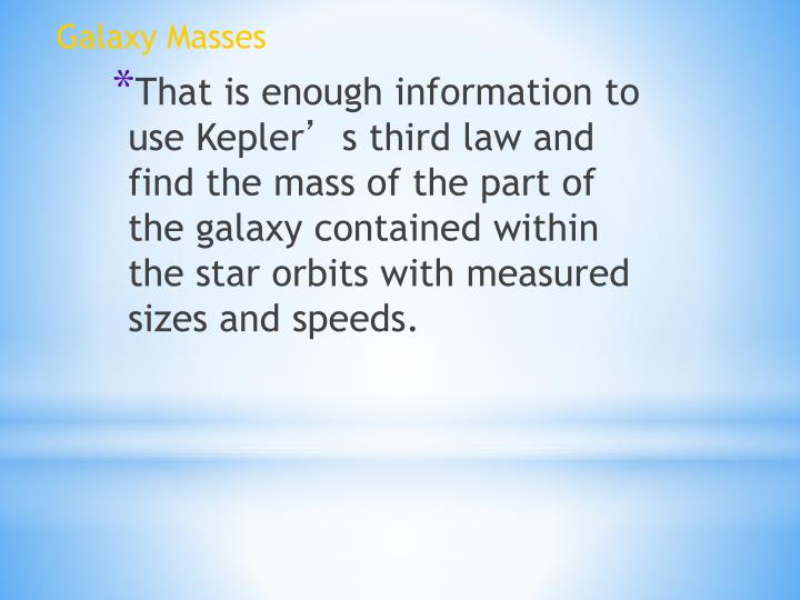 Galaxy Masses