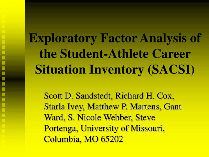 Exploratory factor analysis of the student athlete career situation inventory sacsi