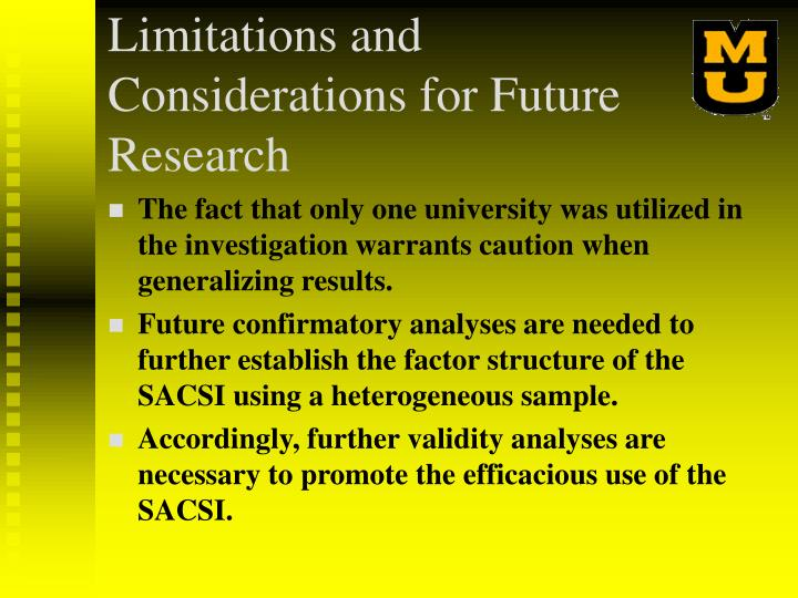 Limitations and Considerations for Future Research