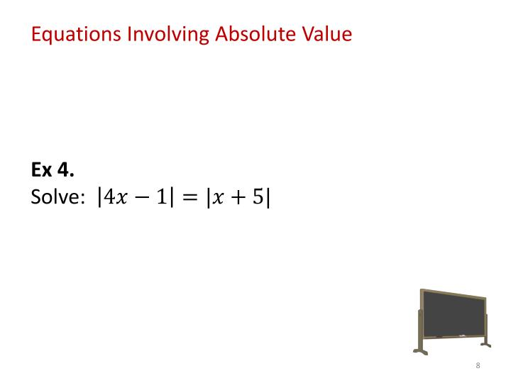 Equations Involving Absolute