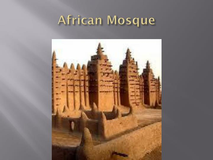 African Mosque