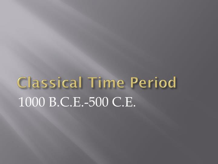 Classical Time Period