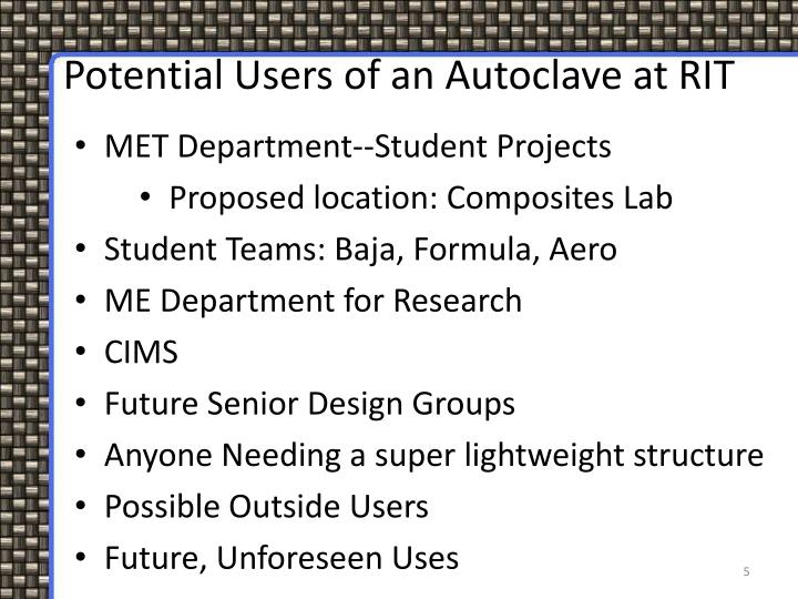Potential Users of an Autoclave at RIT