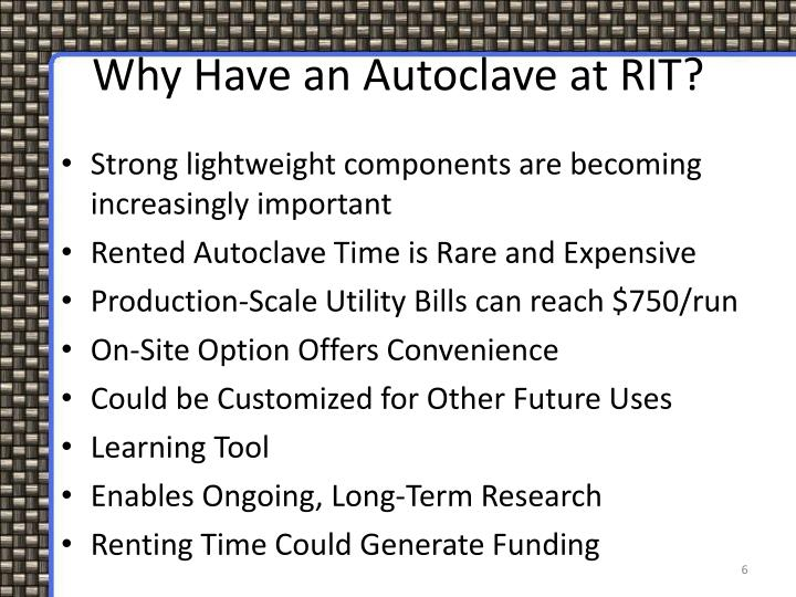 Why Have an Autoclave at RIT?