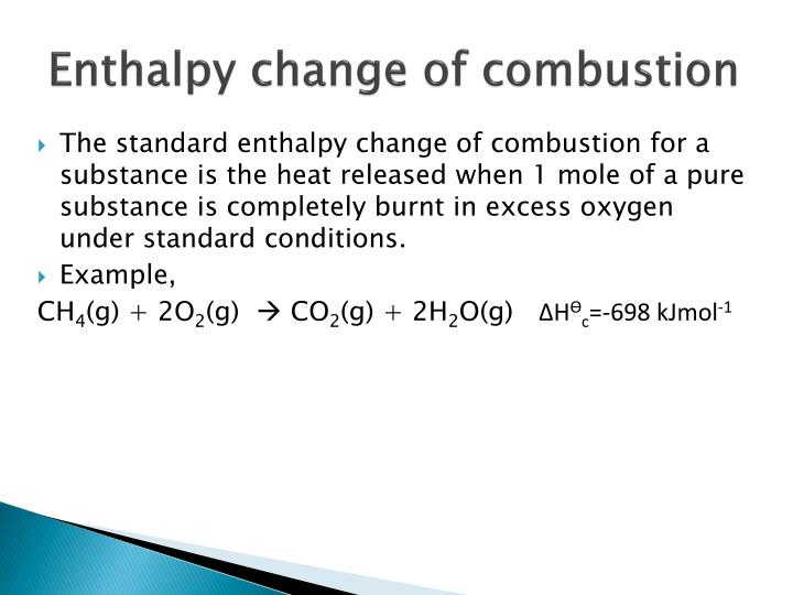 Enthalpy change of combustion