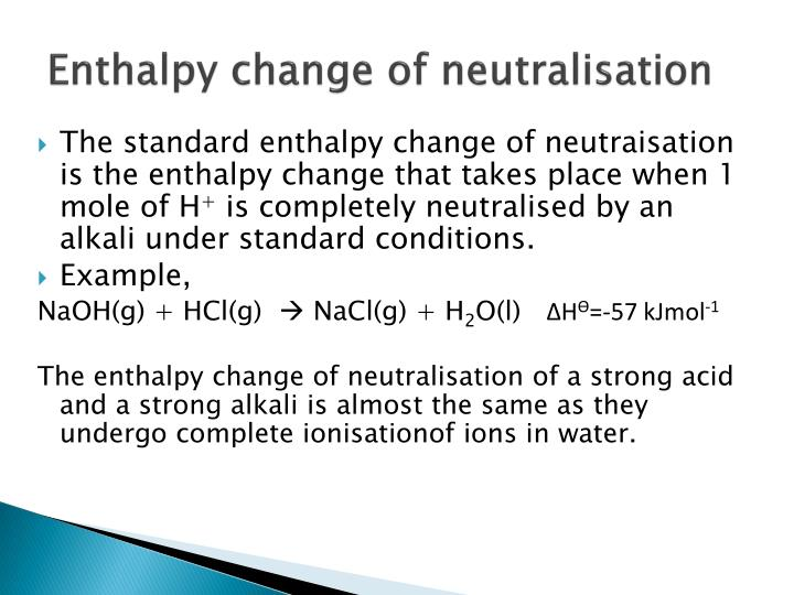 Enthalpy change of neutralisation