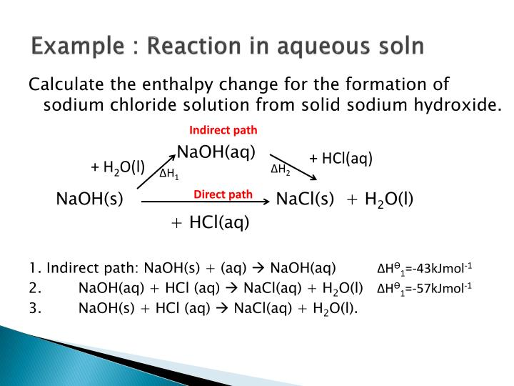 Example : Reaction in aqueous soln