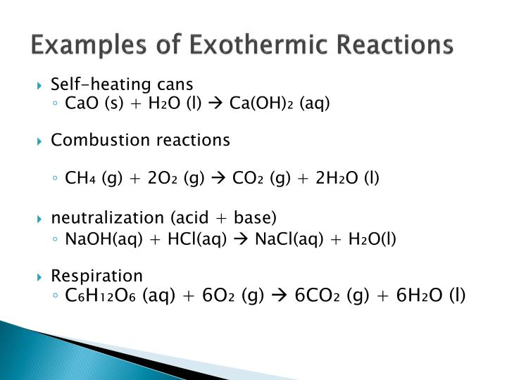 Examples of Exothermic Reactions