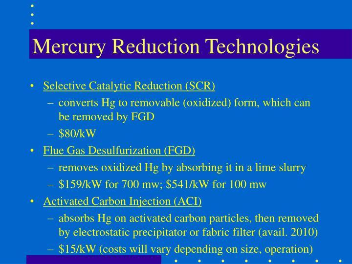 Mercury Reduction Technologies