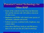 potential control technology for other hap