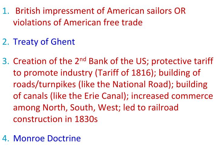 British impressment of American sailors OR violations of American free trade