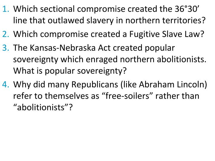 Which sectional compromise created the 36°30' line that outlawed slavery in northern territories?