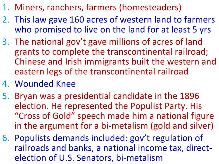 Miners, ranchers, farmers (homesteaders)