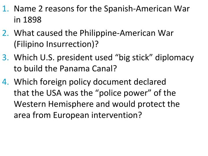 Name 2 reasons for the Spanish-American War