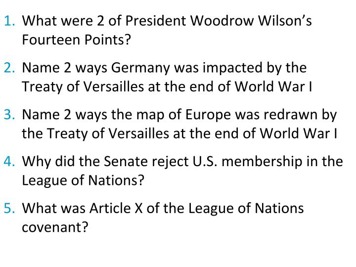 What were 2 of President Woodrow Wilson's Fourteen Points?