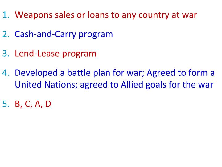 Weapons sales or loans to any country at war
