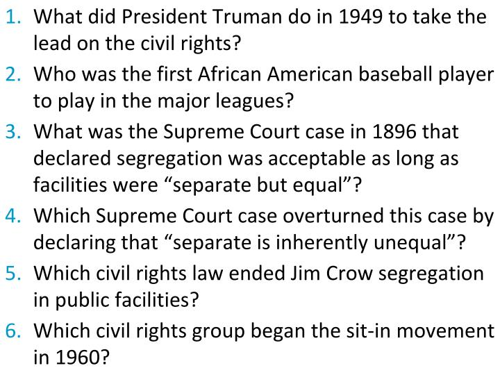What did President Truman do in 1949 to take the lead on the civil rights?