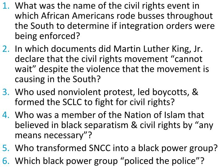 What was the name of the civil rights event in which African Americans rode busses throughout the South to determine if integration orders were being enforced?